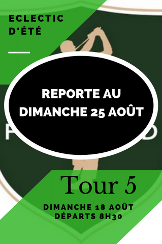 IMPORTANT report de l'Eclectic Tour 5 au dimanche 25 août.