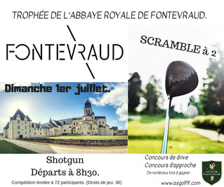 Trophée de l'Abbaye Royale de Fontevraud le dimanche 1er juillet.