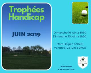 Trophée Handicap le mardi 18 juin à partir de 9h00.