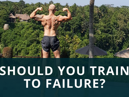 SHOULD YOU LIFT TO FAILURE?