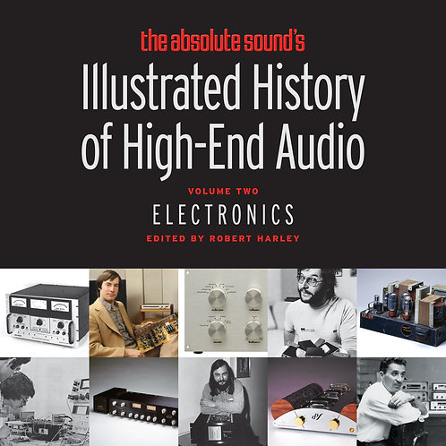 History of High End Audio - Electronics Vol. 2