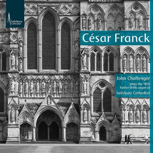 César Franck - John Challenger - Salisbury Cathedral