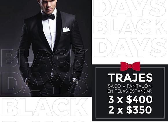 Black Days 3 Trajes $400