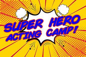 SUPERHERO ACTING CAMP.jpg