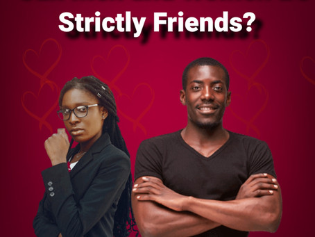 Can Men and Women Be Strictly Friends?