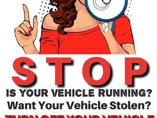 Don't Be A Victim of Theft, Turn Off Your Vehicle