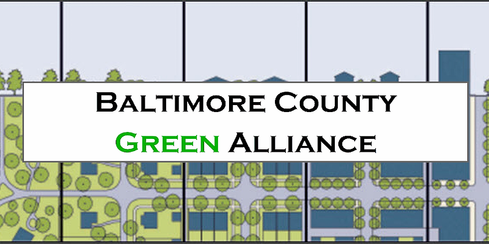Baltimore County Green Alliance Meeting