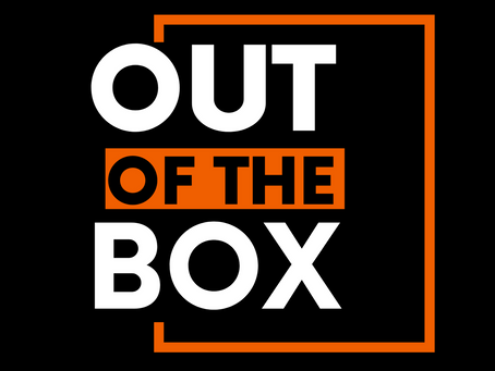 OUT OF THE BOX | 21 - 28 MARCH 2021