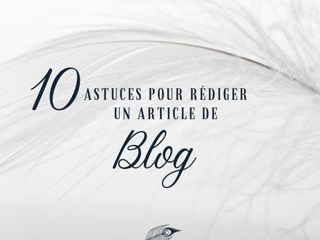 10 astuces pour rédiger un article de blog