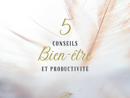 5 conseils bien-être et productivité
