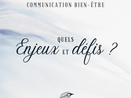 Communication bien-être : quels enjeux et défis ?