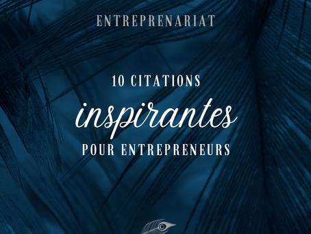 10 citations inspirantes pour entrepreneurs