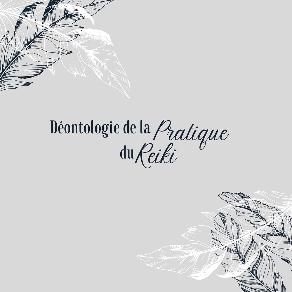 Déontologie Reiki - Reiki Bordeaux - Praticien Reiki Bordeaux - Reiki Usui - soin énergétique - énergéticien Bordeaux - Energétique Bordeaux - Bien-être Bordeaux - Communication éthique - Communication bien-être - Communication Bordeaux