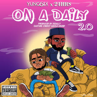 Yung6ix - On A Daily 2.0 (feat. 24hrs)