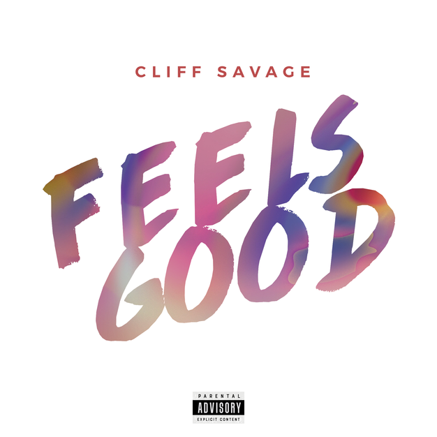 Cliff Savage - Feels Good (Cover).png