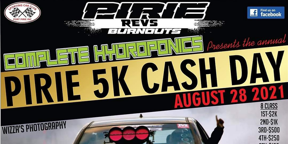 Pirie Revs 5k Cash Day