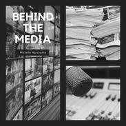 Behind The Media