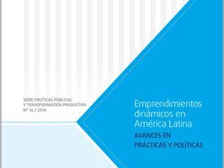 """Lanzamiento """"Emprendimientos Dinámicos en América Latina: Avances en Prácticas y Políticas"""""""