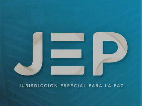 Weekly Update - Special Jurisdiction for Peace (JEP)