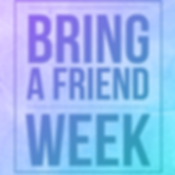 bring a friend week.png