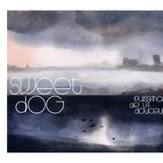 Sweet Dog - Puissance de la Douceur