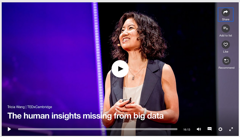 https://www.ted.com/talks/tricia_wang_the_human_insights_missing_from_big_data