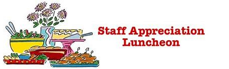 Staff Luncheon Coming Up