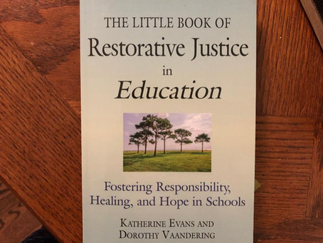 Restorative Justice in Education book discussions July 17, 23, August 8