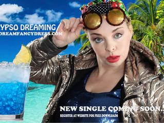 New Single : Calypso Dreaming