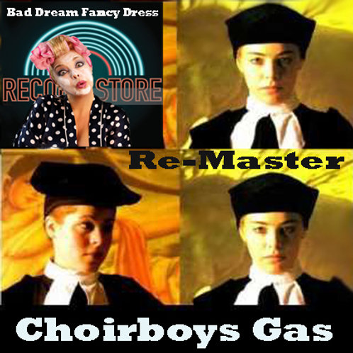 Choirboys Gas (Re-Master)