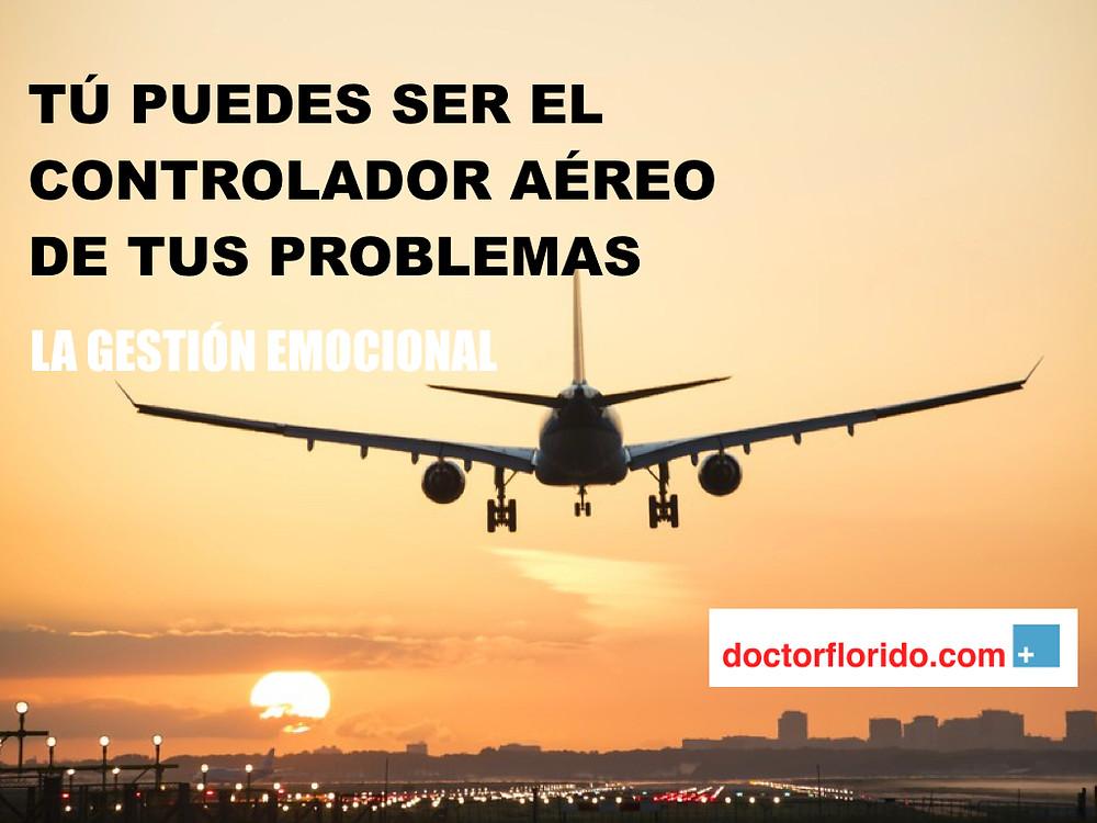 Tú puedes ser el controlador aéreo de tus problemas.