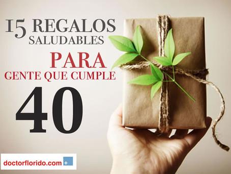 15 Regalos Saludables para Gente que cumple 40.