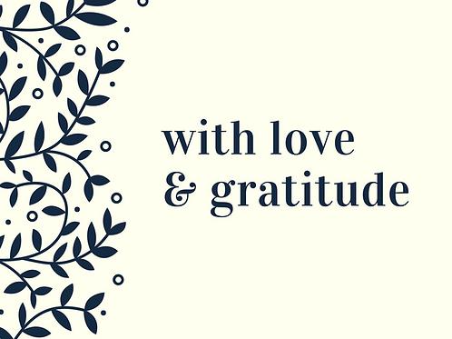 With Love & Gratitude