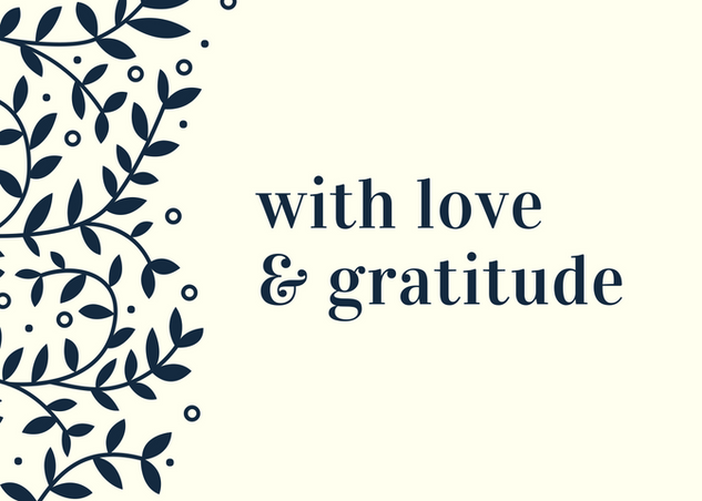 With Love and Gratitude