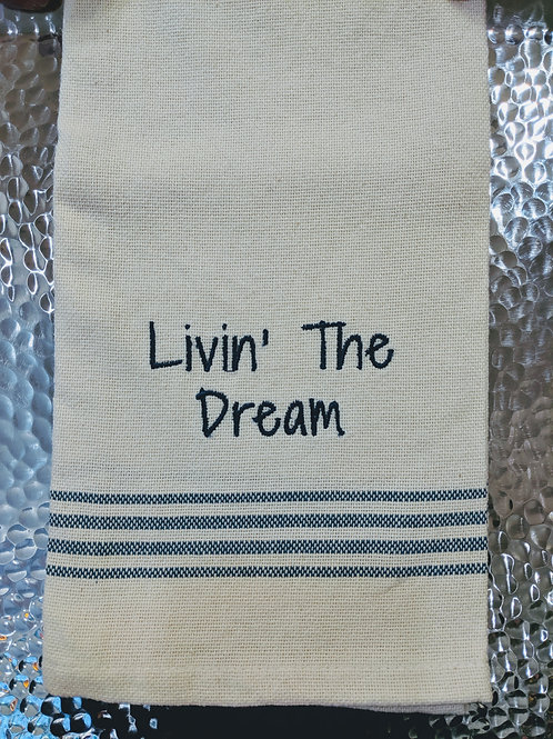 Dishtowel 'Livin the Dream'