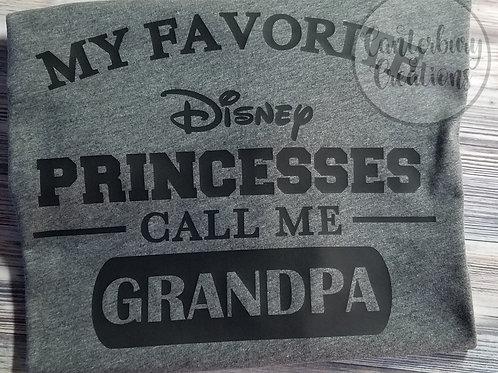 My Favorite Princesses Call Me Grandpa Shirt