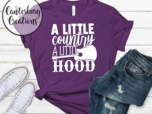 A little country, A little hood Shirt