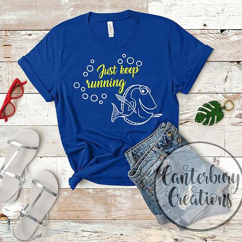 Just keep Running Shirt