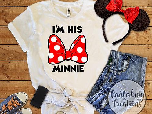 I'm his Minnie Adult T-Shirt
