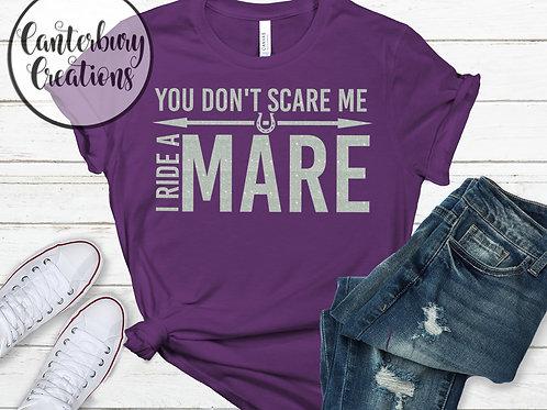 I ride a Mare Shirt