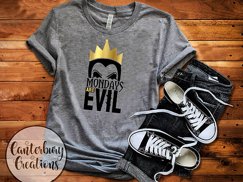 Mondays are Evil Shirt