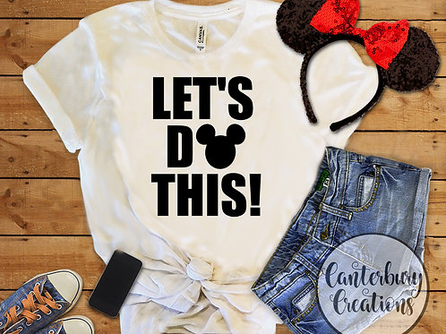 Let's Do This Adult T-Shirt