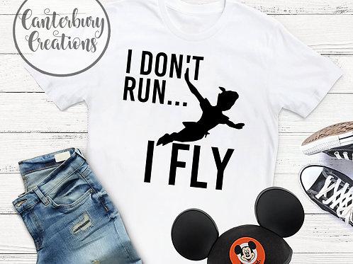 I don't run, I Fly Shirt