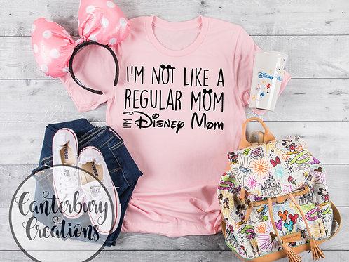 I'm a Disney Mom Shirt