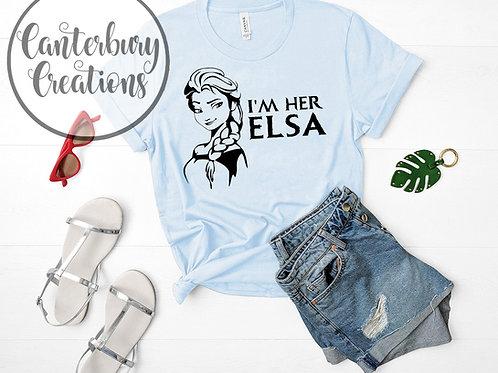 I'm her Elsa Shirt