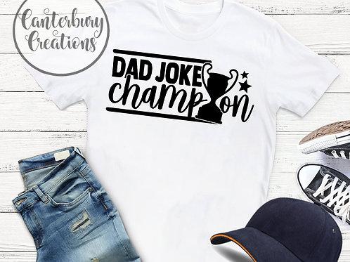 Dad Joke Champion Shirt