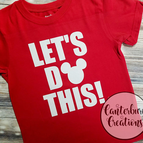 Let's Do This Toddler T-Shirt