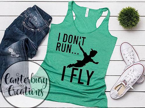 I don't Run, I Fly Ladies Racerback Tank Top