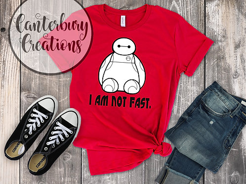 I am not Fast Adult T-Shirt