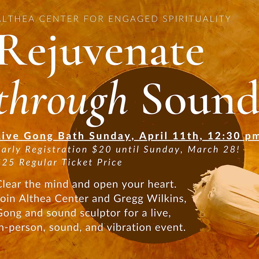 Rejuvenate Through Sound: Live Gong Bath with Gregg Wilkins at Althea